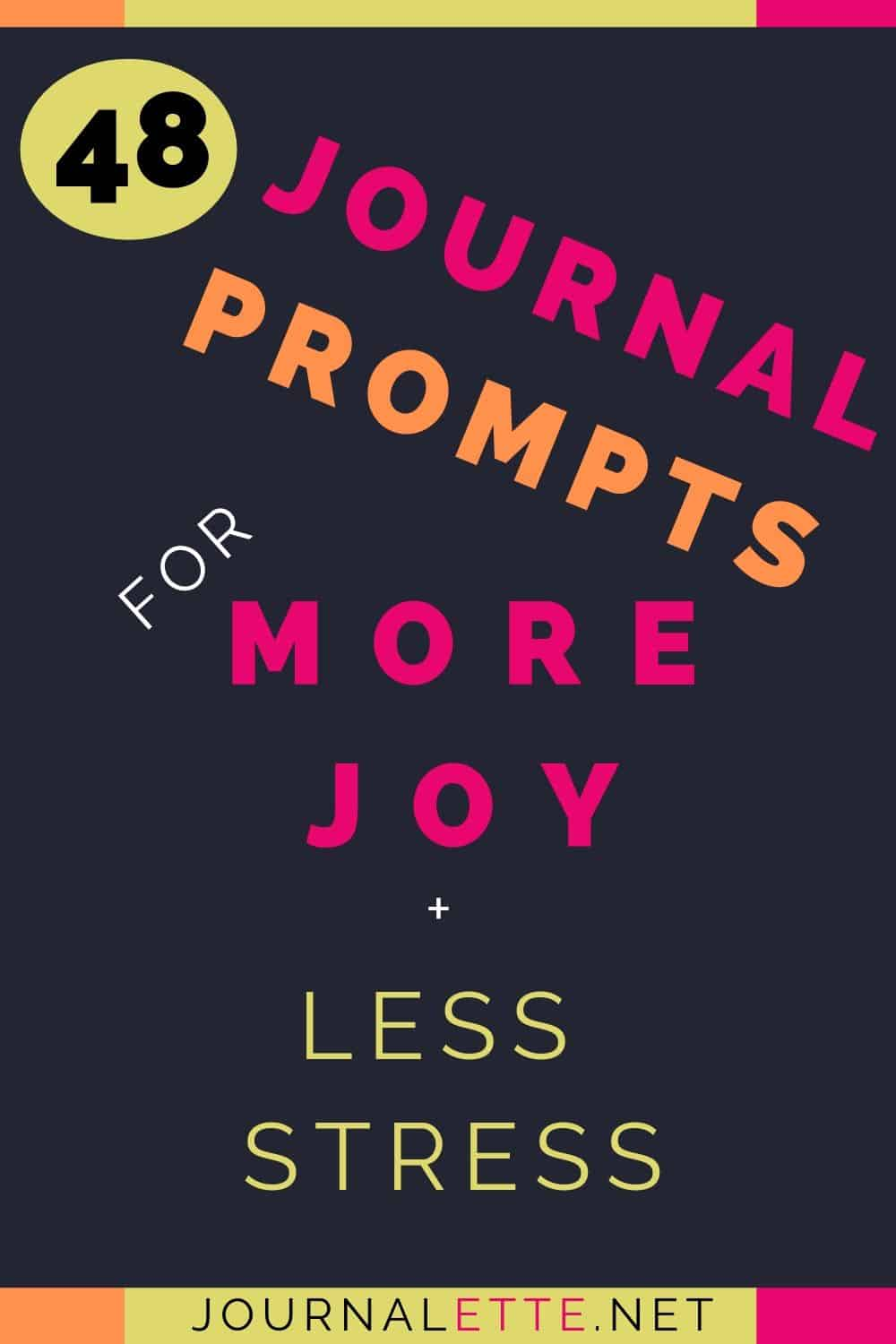 Image with text 48 journal prompts for more joy and less stress