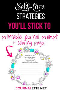 image of coloring page wreath with text printable journal prompt and text box above self care strategies you'll stick to