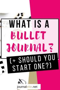 image of text box overlay what is a bullet journal and should you start one