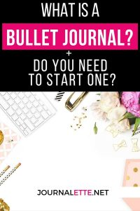 image of keyboard, flower, stapler, accessories with text box above reading What is a bullet journal and do you need to start one?