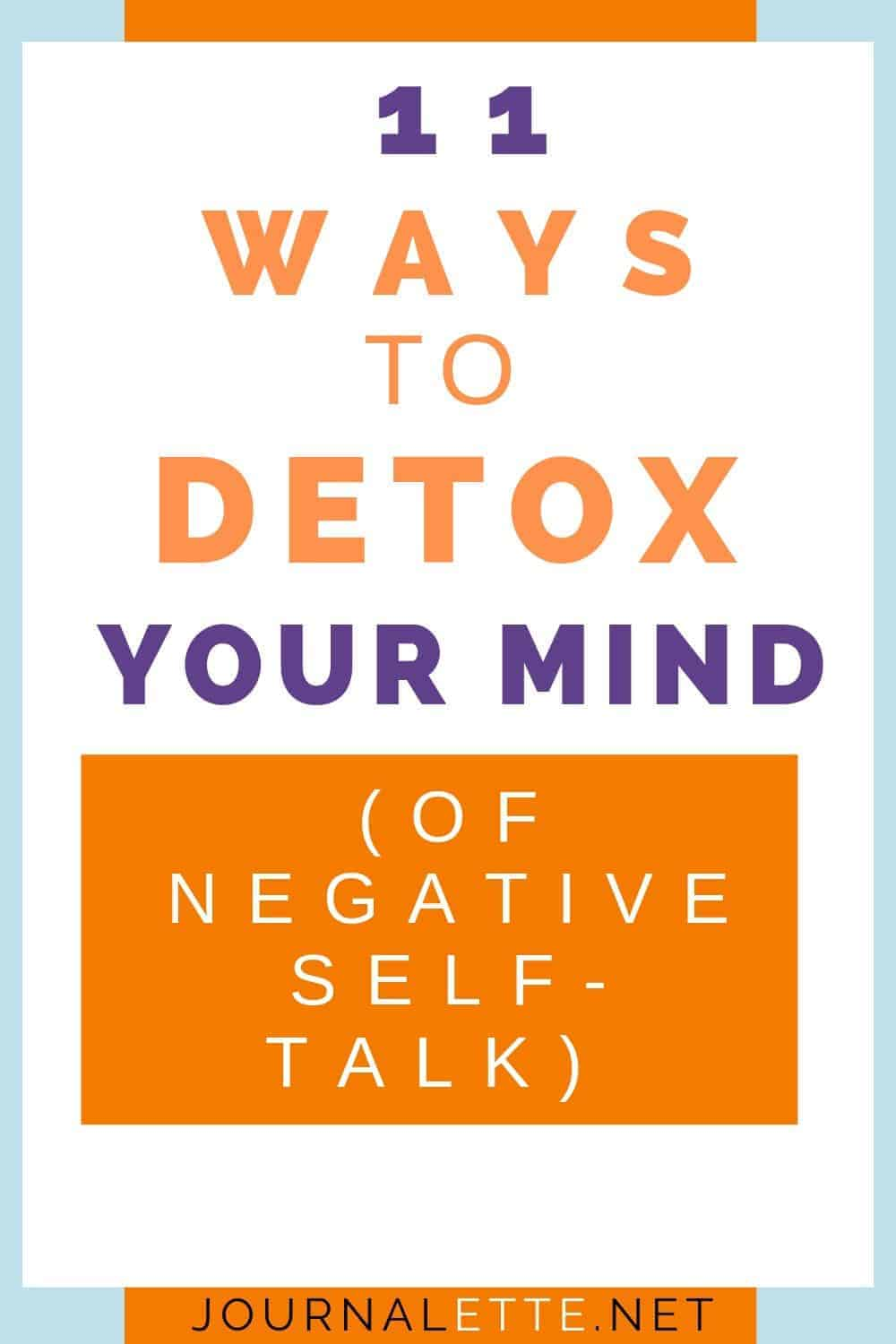 image of text 11 ways to detox your mind of negative self talk