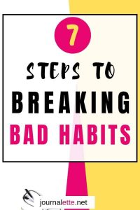 Image of text box 7 steps to breaking bad habits