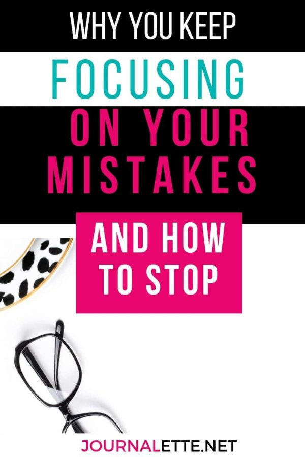 image of accessories and text box above with why you keep focusing on your mistakes and how to stop