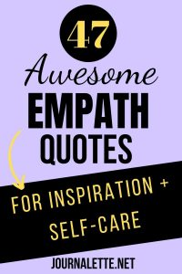 Image of text box 47 quotes for empaths inspiration and self-care