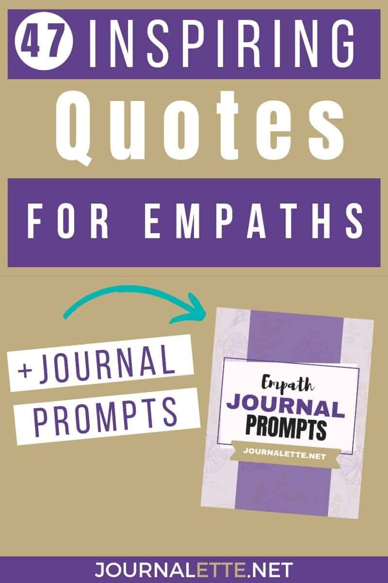 text box image of 47 inspiring quotes for empaths plus journal prompts