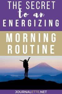 image of person with text box the secret to an energizing morning routine