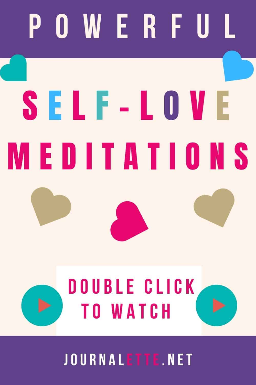 text box with heart shapes and the words powerful self-love meditations double click to watch