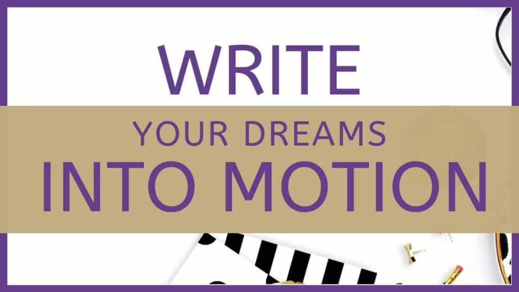 image of text box write your dreams into motion